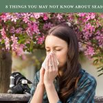 8 Things You May Not Know About Seasonal Allergies