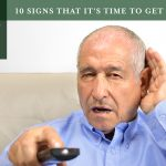 10 Signs That It's Time to Get Hearing Aids